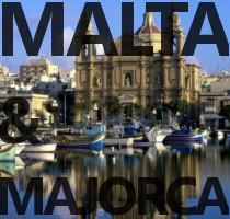 Malta and Majorca